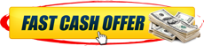 Fast Cash Offer Button 3